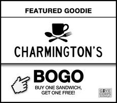 Buy a sandwich at Charmington's, get one free!
